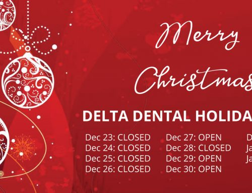 Delta Dental Holiday Hours 2017